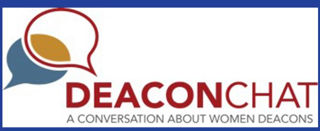 DeaconChat develops dialogue about women's diaconate